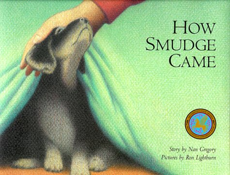 9780889951433: How Smudge Came (Northern Lights Books for Children)