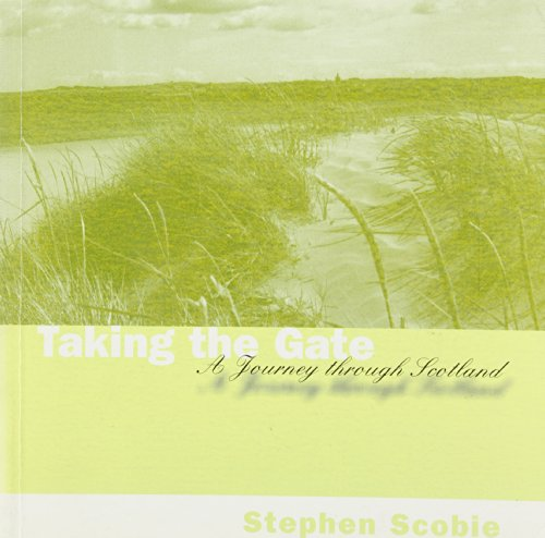 9780889951556: Taking the Gate: A Journey Through Scotland (Poetry)