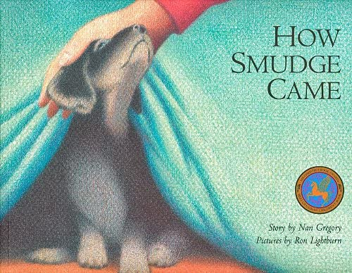 9780889951617: How Smudge Came (Northern Lights Books for Children)