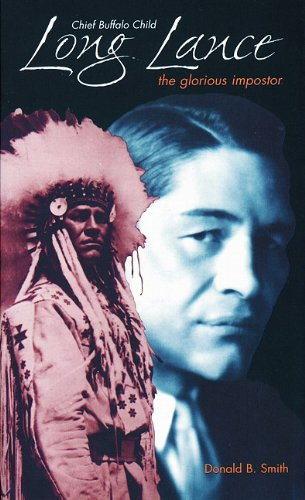 9780889951976: Chief Buffalo Child Long Lance: The Glorious Impostor (Non Fiction)