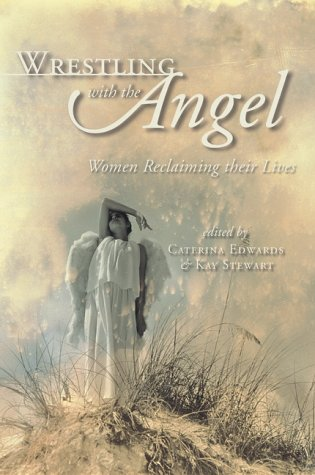9780889952010: Wrestling With the Angel: Women Reclaiming Their Lives