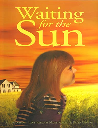 9780889953581: Waiting for the Sun (Northern Lights Books for Children)