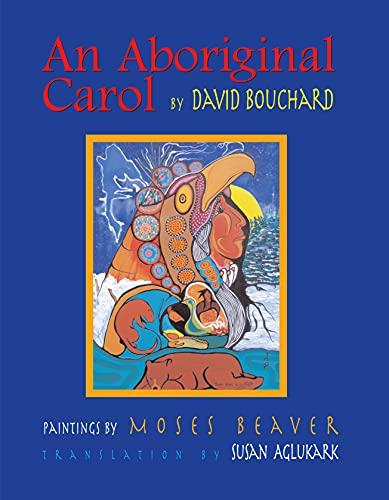 9780889954069: An Aboriginal Carol