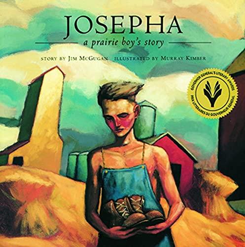 9780889954618: Josepha: A Prairie Boy's Story
