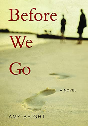 9780889954717: Before We Go: A Novel