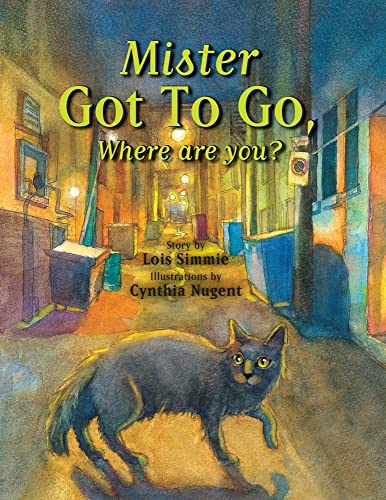 9780889954908: Mr Got to Go Where Are You? (Mister Got to Go)