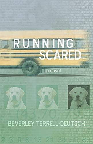 Running Scared: Terrell-Deutsch, Bev