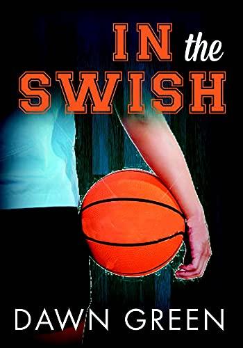 In the Swish: Dawn Green