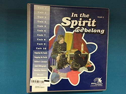 9780889973473: In the Spirit We Belong: Catechist's Manual--School Edition--Year 3 (Born of the Spirit)