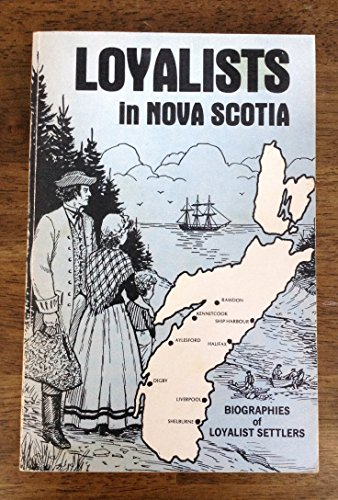 9780889991941: Loyalists in Nova Scotia