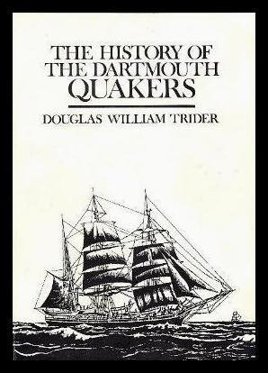 9780889992849: The history of the Dartmouth Quakers
