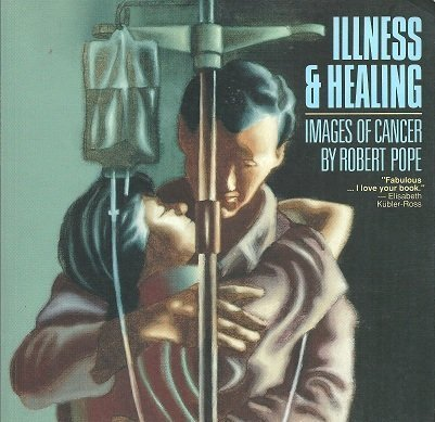 9780889994805: Illness & Healing: Images of Cancer