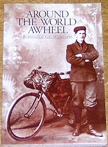 9780889995444: Around the World Awheel : The Adventures of Karl M. Creelman
