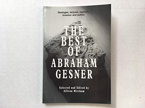 9780889995857: The best of Abraham Gesner