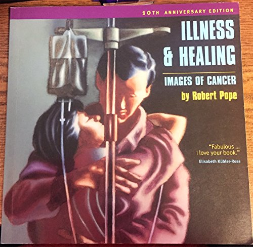 9780889996250: Illness & Healing: Images of Cancer