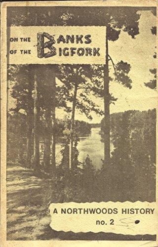 On the Banks of the Bigfork: The: Manske, Dorothy