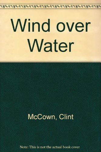 9780890022184: Wind over Water
