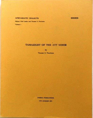 9780890030004: Tamazight of the Ayt Ndhir (Afroasiatic Dialects Series Volume 1)
