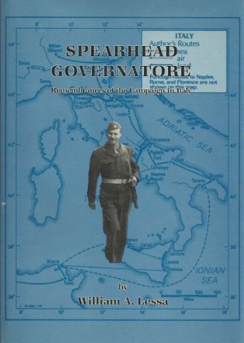 9780890031636: Spearhead Governatore: Remembrances of the Campaign in Italy