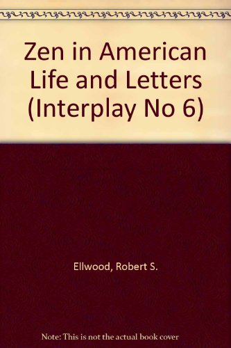 9780890032602: Zen in American Life and Letters (Interplay No 6)