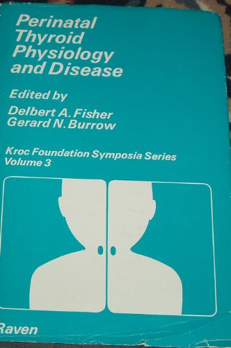 9780890040447: Perinatal Thyroid Physiology and Disease