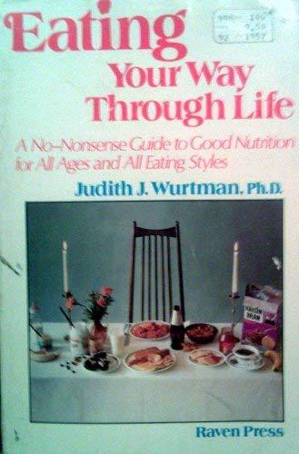 9780890042809: Eating Your Way Through Life