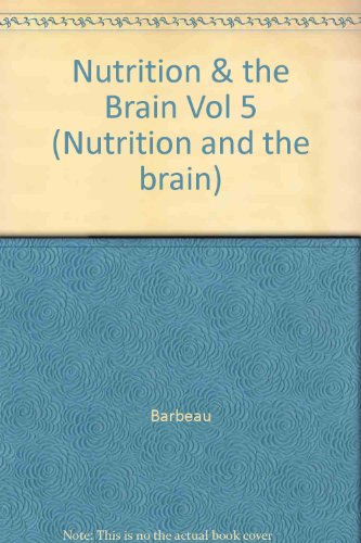 Nutrition and the Brain, Volume 5: Choline and Lecithin in Brain Disorders