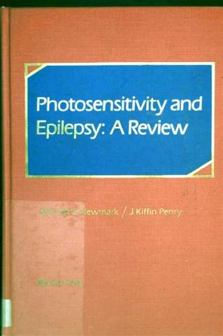 Photosensitivity and epilepsy: A review: Newmark, Michael E