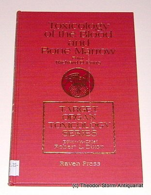 9780890048375: Toxicology of the Blood and Bone Marrow (Target Organ Toxicology Series)