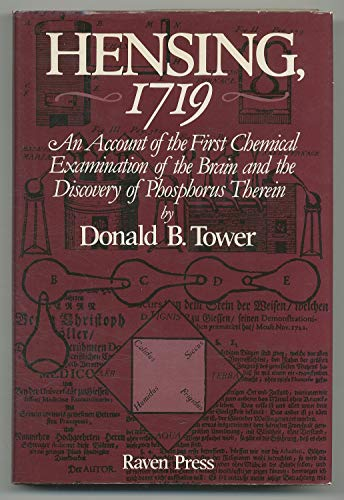 9780890048849: Hensing, 1719: An account of the first chemical examination of the brain and the discovery of phosphorus therein : set against the background of ... source book in the history of neurochemistry
