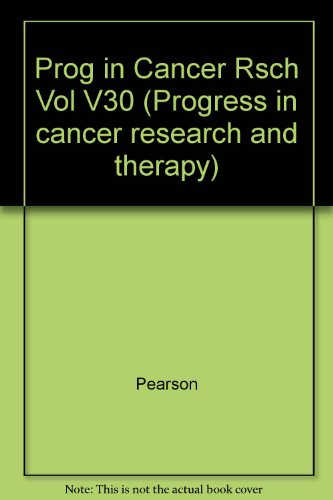 9780890048993: Prog in Cancer Rsch Vol V30 (Progress in cancer research and therapy)
