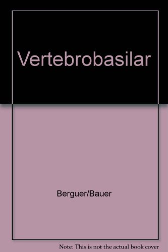 9780890049846: Vertebrobasilar Arterial Occlusive Disease: Medical and Surgical Management