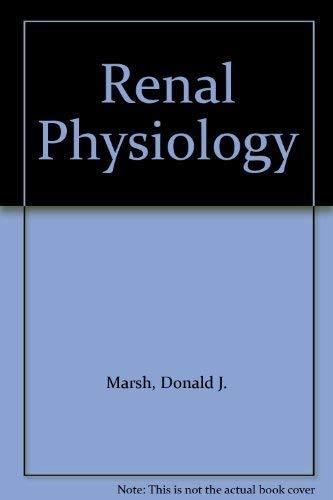 Renal Physiology: Marsh, Donald J