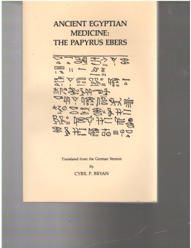 9780890050040: Ancient Egyptian Medicine: The Papyrus Ebers