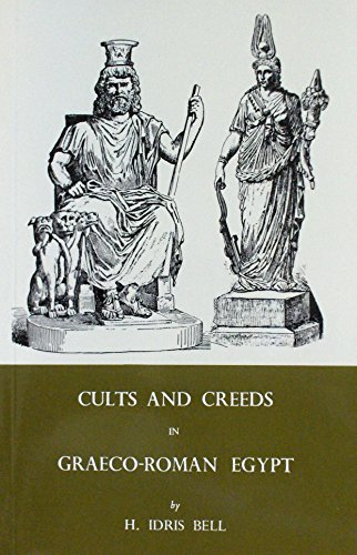 9780890050880: Cults and Creeds in Graeco-Roman Egypt