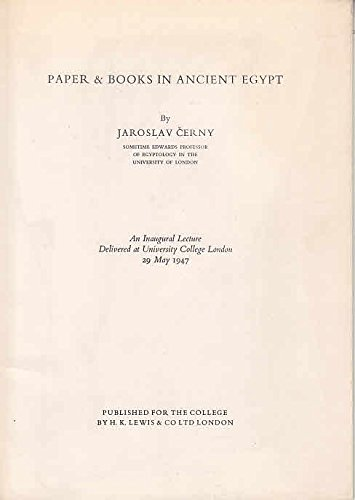 Paper and Books in Ancient Egypt: J. Cerny.