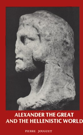 9780890052563: Alexander the Great and the Hellenistic World: Macedonian Imperialism and the Hellenization of the East
