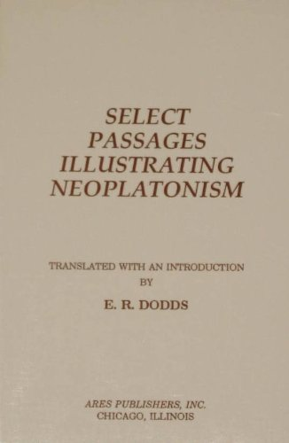 9780890053027: Select Passages Illustrating Neoplatonism