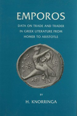 9780890054758: Emporos, Data on Trade and Trader in Greek Literature from Homer to Aristotle