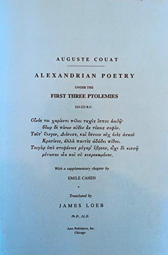 Alexandrian Poetry under the First Three Ptolemies 324-222 BC