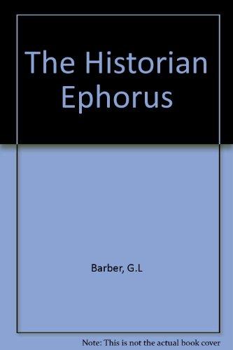 9780890055014: The Historian Ephorus