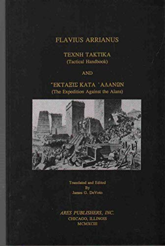 9780890055175: Tactical Handbook and the Expedition Against the Alans/Texnh Taktika: A Manual for Ancient Warfare