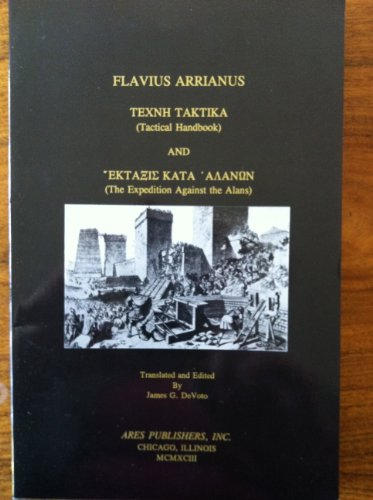 9780890055175: Tactical Handbook and the Expedition Against the Alans/Texnh Taktika: A Manual for Ancient Warfare (English, Ancient Greek and Ancient Greek Edition)