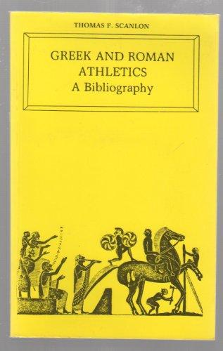 Greek and Roman Athletics: A Bibliography: Thomas F. Scanlon