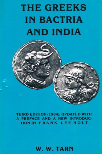 9780890055243: The Greeks in Bactria and India