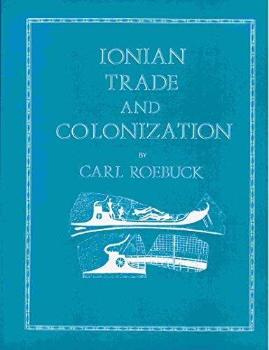 9780890055281: Ionian Trade and Colonization