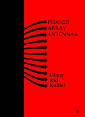 9780890060100: Phased Array Antennas: Proceedings of the 1970 Phased Array Antenna Symposium