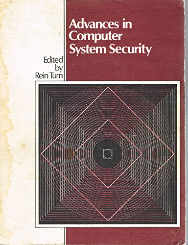 9780890060964: Advances in Computer Systems Security: v. 1 (Artech House telecommunications library)