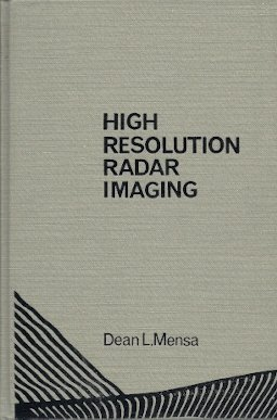 9780890061091: High Resolution Radar Imaging