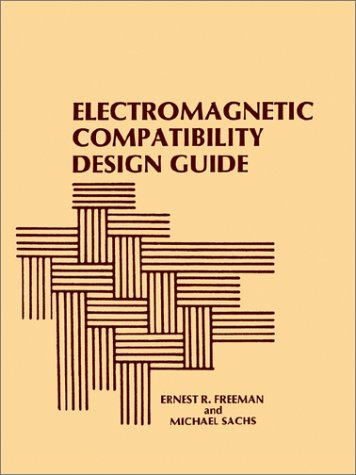 9780890061145: Electromagnetic Compatibility Design Guide: For Avionics and Related Ground Support Equipment (Radar Library)